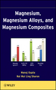 Magnesium, Magnesium Alloys, and Magnesium Composites (0470494174) cover image