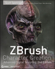ZBrush Character Creation: Advanced Digital Sculpting, 2nd Edition (0470572574) cover image