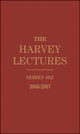The Harvey Lectures: Series 102, 2006-2007 (0470591374) cover image