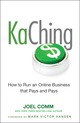 KaChing: How to Run an Online Business that Pays and Pays (0470597674) cover image