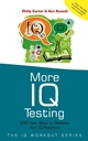 More IQ Testing: 250 New Ways to Release Your IQ Potential (0470847174) cover image