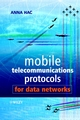 Mobile Telecommunications Protocols for Data Networks (0470855274) cover image