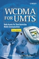 WCDMA for UMTS: Radio Access for Third Generation Mobile Communications, 3rd Edition (0470870974) cover image