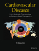 Cardiovascular Diseases: From Molecular Pharmacology to Evidence-Based Therapeutics (0470915374) cover image