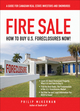 Fire Sale: How to Buy US Foreclosures (0470948574) cover image