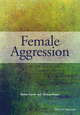 Female Aggression (0470975474) cover image