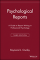 Psychological Reports: A Guide to Report Writing in Professional Psychology, 3rd Edition (0471168874) cover image
