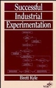 Successful Industrial Experimentation (0471185574) cover image