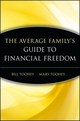 The Average Family's Guide to Financial Freedom (0471416274) cover image