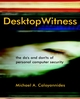 Desktop Witness : The Do's and Don'ts of Personal Computer Security  (0471486574) cover image