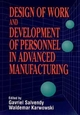 Design of Work and Development of Personnel in Advanced Manufacturing (0471594474) cover image
