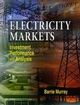 Electricity Markets: Investment, Performance and Analysis (0471985074) cover image