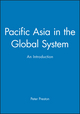 Pacific Asia in the Global System: An Introduction (0631202374) cover image