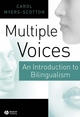 Multiple Voices: An Introduction to Bilingualism (0631219374) cover image