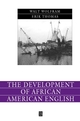 The Development of African American English (0631230874) cover image