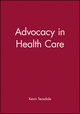 Advocacy in Health Care (0632049774) cover image