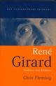 Rene Girard: Violence and Mimesis (0745629474) cover image