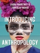 Introducing Anthropology: What Makes Us Human? (0745699774) cover image