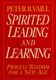 Spirited Leading and Learning: Process Wisdom for a New Age (0787943274) cover image