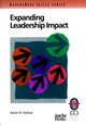 Expanding Leadership Impact: A Practical Guide to Managing People and Processes (0787950874) cover image