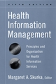 Health Information Management: Principles and Organization for Health Information Services, 5th Edition (0787959774) cover image