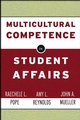 Multicultural Competence in Student Affairs (0787962074) cover image