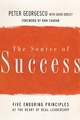 The Source of Success: Five Enduring Principles at the Heart of Real Leadership (0787980374) cover image