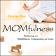 Momfulness: Mothering with Mindfulness, Compassion, and Grace (0787981974) cover image