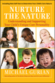 Nurture the Nature: Understanding and Supporting Your Child's Unique Core Personality (0787995274) cover image