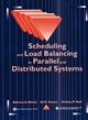 Scheduling and Load Balancing in Parallel and Distributed Systems (0818665874) cover image