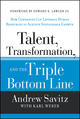 Talent, Transformation, and the Triple Bottom Line: How Companies Can Leverage Human Resources to Achieve Sustainable Growth (1118140974) cover image