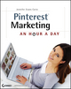 Pinterest Marketing: An Hour a Day (1118417674) cover image
