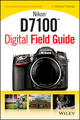 Nikon D7100 Digital Field Guide (1118509374) cover image