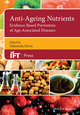 Anti-Ageing Nutrients: Evidence-based Prevention of Age-Related Diseases (1118733274) cover image