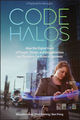 Code Halos: How the Digital Lives of People, Things, and Organizations are Changing the Rules of Business (1118862074) cover image