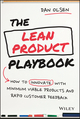 The Lean Product Playbook: How to Innovate with Minimum Viable Products and Rapid Customer Feedback (1118960874) cover image