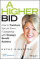 A Higher Bid: How to Transform Special Event Fundraising with Strategic Auctions (1119017874) cover image