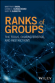 Ranks of Groups: The Tools, Characteristics, and Restrictions (1119080274) cover image