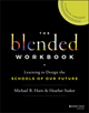 Blended Workbook: Learning to Design the Schools of our Future (1119388074) cover image