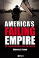 America's Failing Empire: U.S. Foreign Relations Since the Cold War (1405114274) cover image