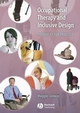Occupational Therapy and Inclusive Design: Principles for Practice (1405127074) cover image