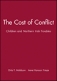 The Cost of Conflict: Children and Northern Irish Troubles  (1405130474) cover image
