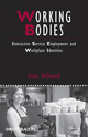 Working Bodies: Interactive Service Employment and Workplace Identities (1405159774) cover image