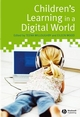 Children's Learning in a Digital World (1405162074) cover image