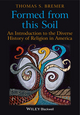 Formed From This Soil: An Introduction to the Diverse History of Religion in America (1405189274) cover image