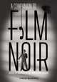 A Companion to Film Noir (1444336274) cover image
