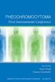 Pheochromocytoma: First International Symposium, Volume 1073 (1573315974) cover image