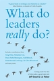 What Do Leaders Really Do?: Getting under the skin of what makes a great leader tick (1841127574) cover image