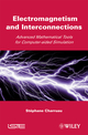 Electromagnetism and Interconnections: Advanced Mathematical Tools for Computer-aided Simulation (1848211074) cover image