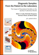 Diagnostic Samples: From the Patient to the Laboratory: The Impact of Preanalytical Variables on the Quality of Laboratory Results, 4th, Updated Edition (3527323074) cover image